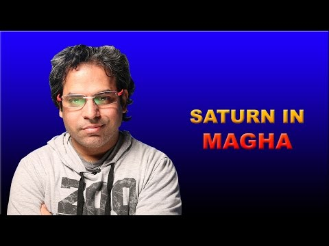 Saturn in Magha Nakshatra in Vedic Astrology