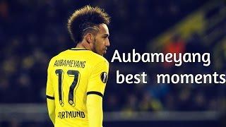 Aubameyang - Best moments