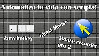 getlinkyoutube.com-Scripts de mouse y teclado: Autohotkey, Mouse recorder Pro 2 y Ghost Mouse