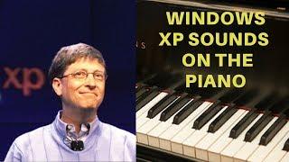 getlinkyoutube.com-Windows XP Sounds on the Piano!