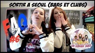 getlinkyoutube.com-FAQ Korea : Sortir à Seoul (Bars et Clubs)