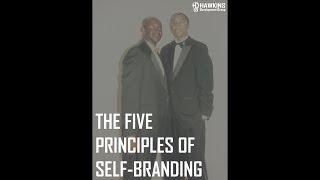 The Five Principles of Self-Branding | HawkDG