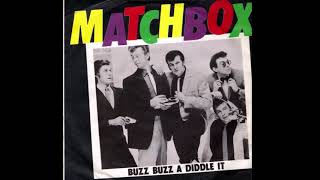 Matchbox - Buzz Buzz A Diddle It [Remastered] 1979 width=