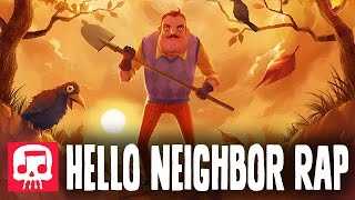 "getlinkyoutube.com-HELLO NEIGHBOR RAP by JT Machinima - ""Hello and Goodbye"""