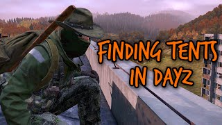 Finding Tents in DayZ - The Efficient Way!