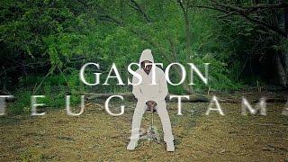 Gaston - Teug Tama (Clip Officiel)