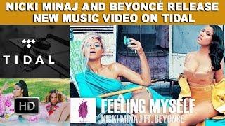 getlinkyoutube.com-Nicki Minaj And Beyoncé Release New Music Video On Tidal