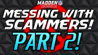 getlinkyoutube.com-Messing With Scammers! Part 2. (Double Your Coins!) Madden Mobile