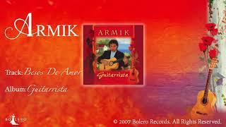 Armik – Besos De Amor - OFFICIAL – Nouveau Flamenco - Spanish Guitar