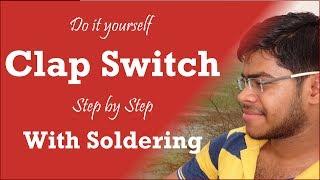 getlinkyoutube.com-Clap Switch - Science Project (Hindi / Urdu)