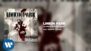getlinkyoutube.com-A Place For My Head - Linkin Park (Hybrid Theory)