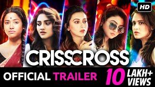 Crisscross | Official Trailer | Nusrat | Mimi | Jaya | Sohini | Priyanka | Birsa | JAM8 | SVF