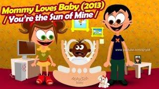 getlinkyoutube.com-Mommy Loves Baby (2013) Funny Song for Kids