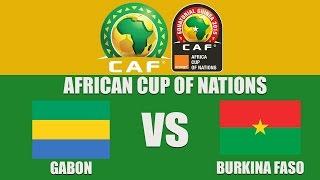 getlinkyoutube.com-Gabon vs Burkina Faso  LIVE   (Commentaires)