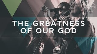 The-Greatness-Of-Our-God-Hillsong-Worship width=
