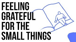 Grateful for Small Things?