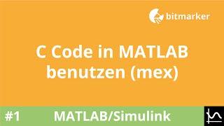 getlinkyoutube.com-ML05 - C Code in MATLAB benutzen (mex)
