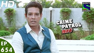 Crime Patrol - क्राइम पेट्रोल सतर्क - Ashodhita-2 - Episode 654 - 7th May, 2016