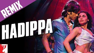 getlinkyoutube.com-Remix: Hadippa The Remix Song (with End Credits) | Dil Bole Hadippa | Shahid Kapoor | Rani Mukerji