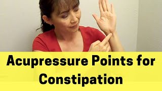Acupressure points for constipation - Massage Monday #162