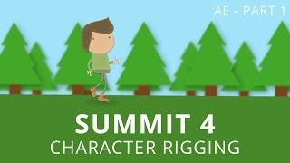 getlinkyoutube.com-Summit 4.1 - Character Rigging - After Effects