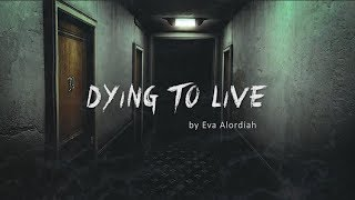 DYING TO LIVE -  (My Depression Story)