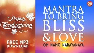 getlinkyoutube.com-Day 28 - Mantra to Bring Bliss & Love - OM NAMO NARAYANAYA [108 Times]