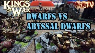 getlinkyoutube.com-KINGS OF WAR DWARFS VS ABYSSAL DWARFS 1500 PUNTOS VENGANZA!!!!! Battle Report  Batrep  @manticgames