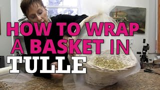 getlinkyoutube.com-Nashville Wraps presents Wrapping a Basket with Tulle