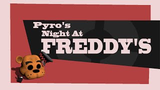 getlinkyoutube.com-Pyro's Night at Freddy's