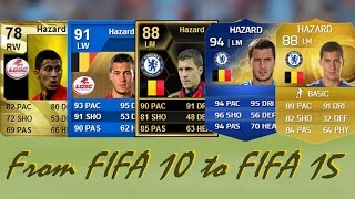 Eden Hazard Ultimate Team Cards from FIFA 10 to FIFA 15
