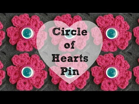 How To Crochet the Circle of Hearts Pin, Episode 379