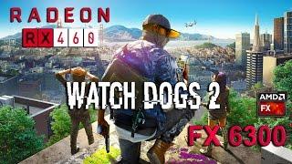getlinkyoutube.com-Watch Dogs 2 : RX 460 - FX 6300