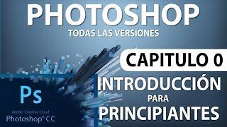 getlinkyoutube.com-Curso Photoshop CC - Capitulo 0, Introducción para Principiantes