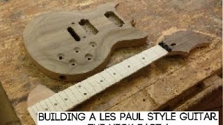 building a Les paul style guitar : The Neck Part 1
