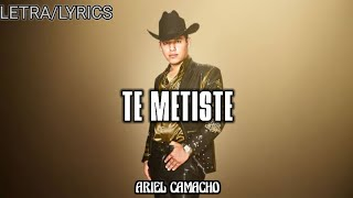 getlinkyoutube.com-Te metiste - Ariel Camacho (Letra)