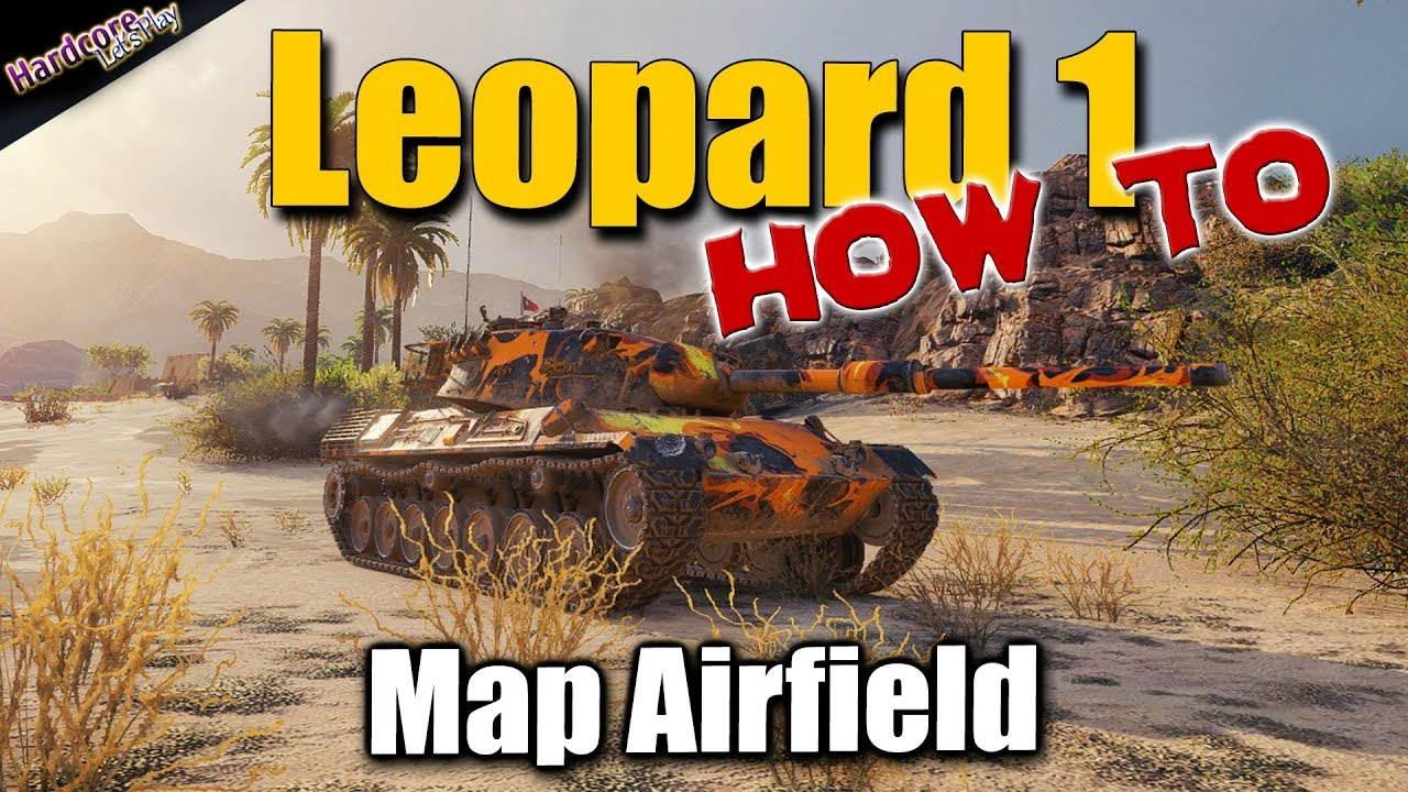 WOT  Leopard 1  map Airfield  World of Tanks best recordings
