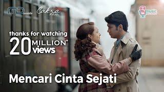Cakra Khan   Mencari Cinta Sejati (Official Music Video) Ost. Rudy Habibie