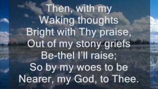 getlinkyoutube.com-Nearer My God to Thee_Hymnal_MV
