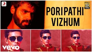 Rum - Pori Pathi Vizhum Official Song Video | Anirudh
