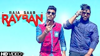 Ray Ban | Raja Saab Ft. Lvs Dhillon | Latest Punjabi Song 2015