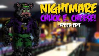 Nightmare CHUCK E. CHEESE | Speed Edit!