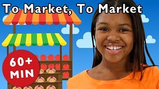 getlinkyoutube.com-To Market, To Market and More | Nursery Rhymes from Mother Goose Club!