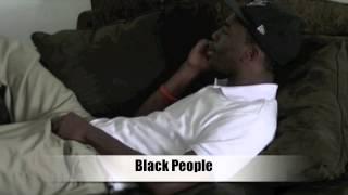getlinkyoutube.com-Black and White Stereotype Part 3 (BlackHawk Productions)