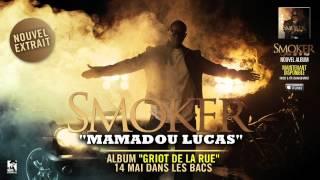 Smoker - Mamadou Lucas