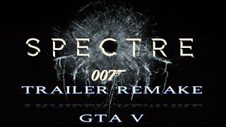 getlinkyoutube.com-'SPECTRE' Teaser Trailer Remake | GTA V | HD 1080p |