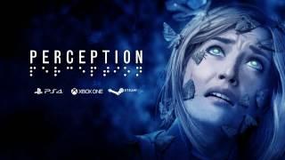 Perception - Megjelenési Dátum Trailer
