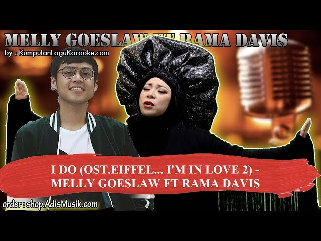I DO OST EIFFEL I'M IN LOVE 2  - MELLY GOESLAW FT RAMA DAVIS Karaoke