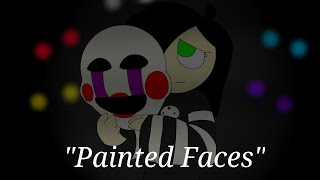 getlinkyoutube.com-Painted Faces | FNAF Animation (Trickywi Song)