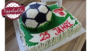 getlinkyoutube.com-2 stöckige Torte Fußball Torte Fußballfeld Torte 3D Sahne Torte Anleitung Deutsch